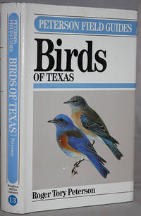 A Field Guide to the Birds of Texas and Adjacent States