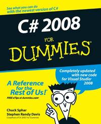 C# 2008 For Dummies (For Dummies S.)