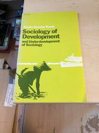 image of Sociology of Development and Underdevelopment of Sociology