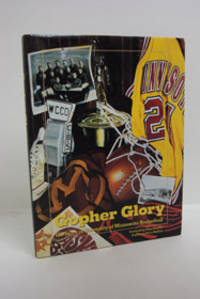 Gopher Glory: 100 Years of University of Minnesota Basketball
