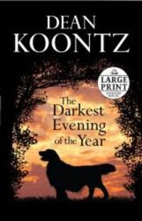 image of The Darkest Evening of the Year (Dean Koontz)