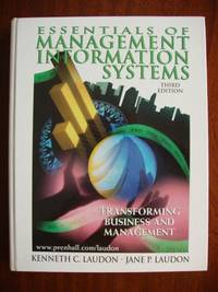 image of Essentials of Management Information Systems  -  Transforming Business and Management  (Third Edition)