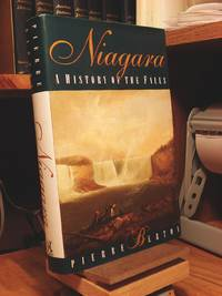 Niagara: A History of the Falls by  Pierre Berton - Hardcover - 1997 - from Henniker Book Farm and Biblio.com