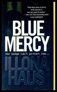 BLUE MERCY - A Detective Kay Delaney Mystery