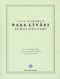 1445 Tarihli Pasa Livâsi Icmâl Defteri
