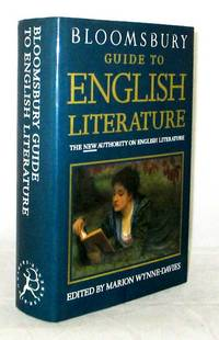 Bloomsbury Guide to English Literature. The New Authority on English Literature