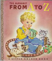 image of The Alphabet From A to Z (A Little Golden Book # 3)
