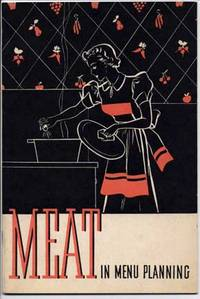 Meat in Menu Planning by National Live Stock and Meat Board - 1937 - from Roberta Fountain and Biblio.co.uk