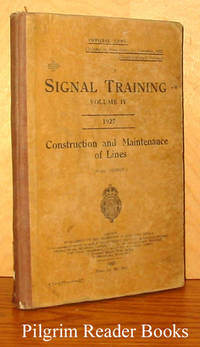 Signal Training, Volume IV: Construction and Maintenance of Lines