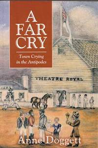 A Far Cry: Town Crying in the Antipodes