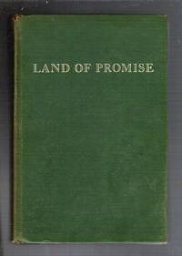 Land of Promise/The Story of the Northwest Territory