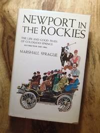 image of NEWPORT IN THE ROCKIES : The Life and Good Times of Colorado Springs (Revised Edition)