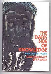 image of THE DARK SIDE OF KNOWLEDGE:  EXPLORING THE OCCULT.