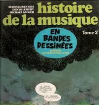 HISTOIRE DE LA MUSIQUE EN BANDES DESSINEES - Tome 3 : De Mahler à nos jours