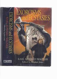 Exorcisms and Ecstasies ----signed ( Includes the Poem Midnight Sun; Kane Stories Including Death...