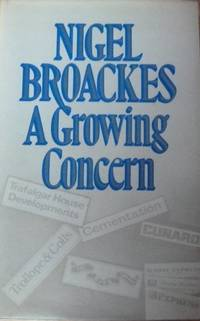 A Growing Concern : An Autobiography (First UK edition)