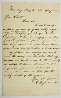 AUTOGRAPH LETTER SIGNED TO ALABAMA GOVERNOR JOHN GILL SHORTER, VOLUNTEERING TO ACCEPT A PLACE IN ONE OF YOUR NINTY [sic] DAYS REGIMENTS, AS SURGEON, FREE OF CHARGE TO THE CONFEDERACY.