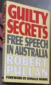 Guilty Secrets: Free Speech In Australia