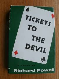 Tickets to the Devil by  Richard Powell - First edition first printing - 1968 - from Scene of the Crime Books, IOBA (SKU: biblio15382)