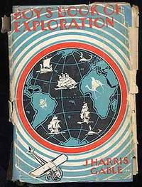 Boys' Book of Exploration: Stories of Exploration of the World