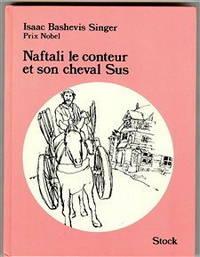 Naftali le conteur et son cheval Sus et autres contes