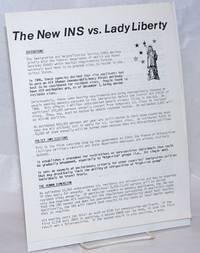 The New INS vs. Lady Liberty [handbill]