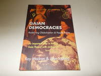 Gaian Democracies : Redefining Globalisation and People-Power (Schumacher Briefing No. 9)
