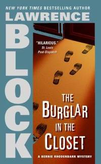 The Burglar in the Closet Bernie Rhodenbarr