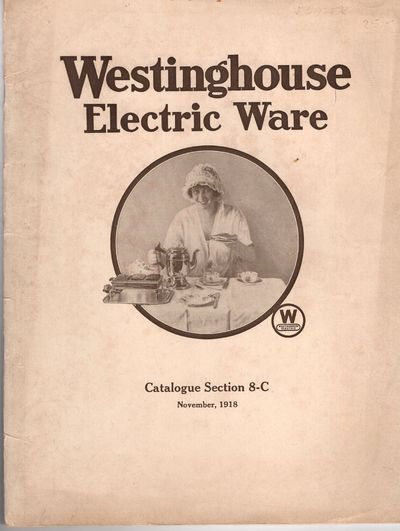 East Pittsburgh: Westinhouse Electric and Manufacturing Company, 1918. Staplebound. Very good. 26pp....