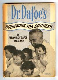 Dr. Dafoe's Guidebook For Mothers
