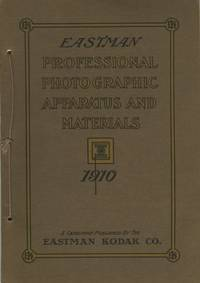 EASTMAN PROFESSIONAL PHOTOGRAPHIC APPARATUS AND MATERIALS. 1910