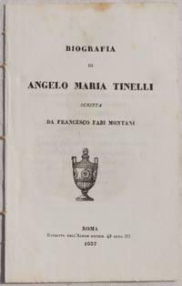 BIOGRAFIA DI ANGELO MARIA TINELLI