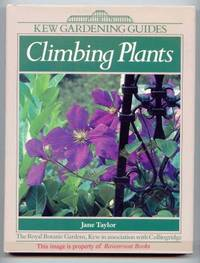 image of Climbing Plants [Kew Gardening Guides]