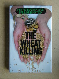 The Wheat Killing by  Peter & Paul Rubinstein Tanous - First Edition - 1980 - from N. G. Lawrie Books. (SKU: 31400)
