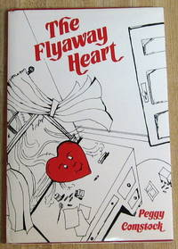 The Flyaway Heart