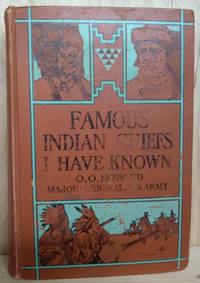 image of Famous Indian Chiefs I Have Known