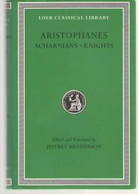 Aristophanes Acharnians. Knights. by Aristophanes - 1998