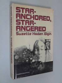 Star-Anchored Star-Angered (Doubleday Science Fiction)
