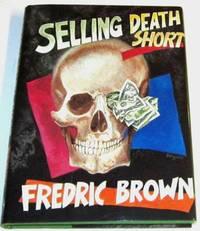 Selling Death Short