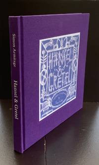Hansel and Gretel A Nightmare In Eight Scenes : The Special Edition Signed by Both The Author And...