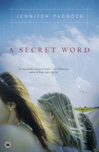 A Secret Word : A Novel