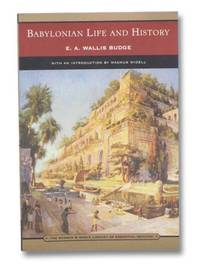 Babylonian Life and History (The Barnes & Noble Library of Essential Reading)