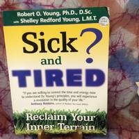 Sick and Tired?: