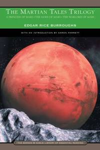 image of The Martian Tales Trilogy : A Princess of Mars, the Gods of Mars, the Warlord of Mars