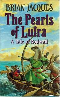 image of The Pearls Of Lutra:A Tale Of Redwall