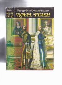 image of Royal Flash:  From the Flashman Papers 1842-43 and 1847-48 -by George MacDonald Fraser