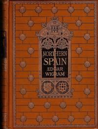 Northern Spain by Wigram, Edgar - 1906