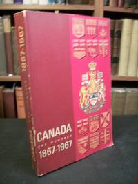 Canada: One Hundred Years, 1867-1967