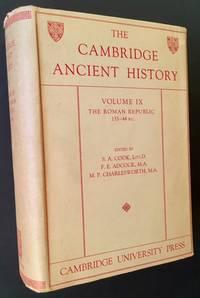 The Cambridge Ancient History: Volume IX -- The Roman Republic 133-44 B.C.