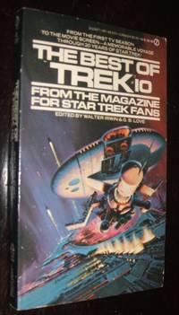 The Best of Trek #10 by  G. B Irwin Walter; Love - Paperback - First Edition - 1986 - from biblioboy (SKU: 91995)